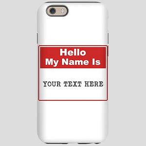 Custom Name Tag iPhone 6/6s Tough Case