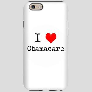 I Love Obamacare iPhone 6/6s Tough Case