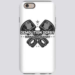 demolition derby born to br iPhone 6/6s Tough Case