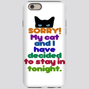 My Cat And I Are Staying Home iPhone 6 Tough Case
