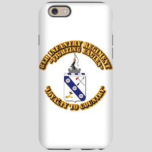 COA - 8th Infantry Regiment iPhone 6 Tough Case