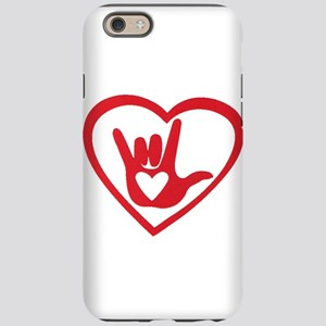 I love you with all my heart iPhone 6 Tough Case
