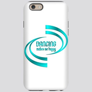 Dancing Makes Me Happy iPhone 6/6s Tough Case