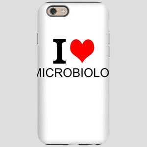 I Love Microbiology iPhone 6 Tough Case