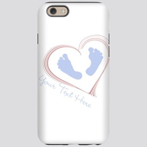 Your Text Here Baby Feet in Heart iPhone 6/6s Toug