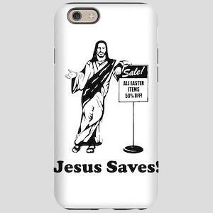 Jesus Saves! iPhone 6 Tough Case