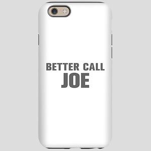 BETTER CALL JOE-Akz gray 500 iPhone 6 Tough Case