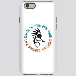 DANCE TO YOUR OWN TUNE iPhone 6 Tough Case