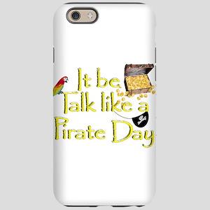 It Be Talk Like A Pirate Da iPhone 6/6s Tough Case