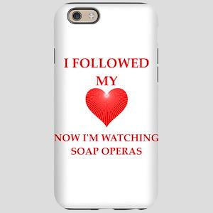 soap opera iPhone 6 Tough Case