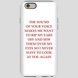 hate iPhone 6 Tough Case