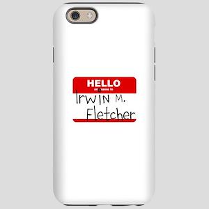 Fletch Name Tag iPhone 6/6s Tough Case