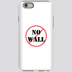 No wall, no deportations iPhone 6/6s Tough Case
