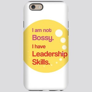 Not Bossy. Leader. iPhone 6 Tough Case