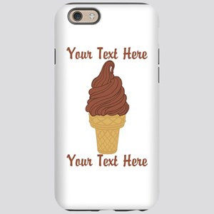 Personalized Chocolate Ice Cre iPhone 6 Tough Case