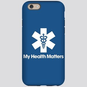 My Health Matters iPhone 6/6s Tough Case