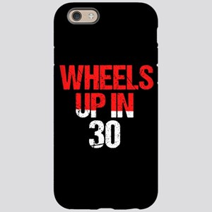 Wheels Up in 30 iPhone 6/6s Tough Case