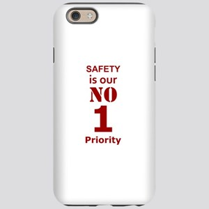 Safety is our No 1 Priority iPhone 6/6s Tough Case