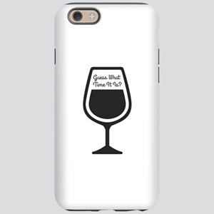 Guess What Time - WINE iPhone 6/6s Tough Case