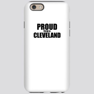 Proud to be CLEVELAND iPhone 6 Tough Case