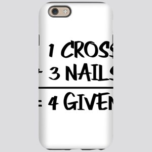 One Cross Plus Three Nails Equ iPhone 6 Tough Case