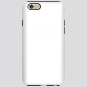 Of course I'm Awesome, Im ALLI iPhone 6 Tough Case
