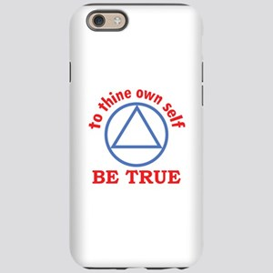 TO THINE OWN SELF iPhone 6 Tough Case