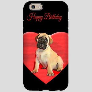 Birthday Bullmastiff puppy iPhone 6/6s Tough Case