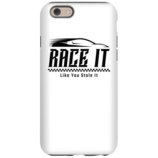 Race It Like You Stole It Racing Design for Hotrod