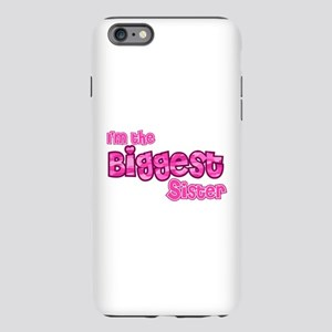 Im the biggest sister iPhone Plus 6 Tough Case
