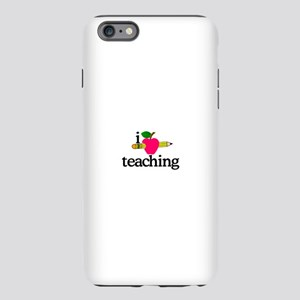 I Love Teaching/Apple & Pencil iPhone Plus 6 Tough