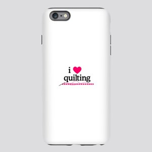 I Love Quilting/Border iPhone Plus 6 Tough Case