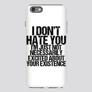 Hate You iPhone Plus 6 Tough Case