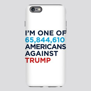 AGAINST TRUMP iPhone 6 Plus/6s Plus Tough Case