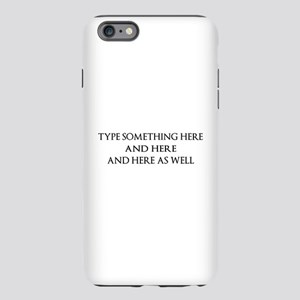 TYPE YOUR OWN WOR iPhone 6 Plus/6s Plus Tough Case