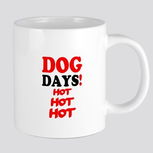 DOG DAYS! - HOT HOT HOT Mugs
