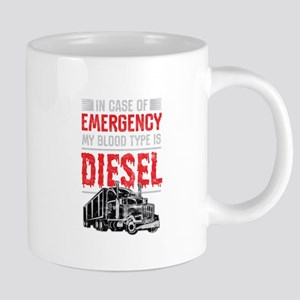 Trucker In Case Of Emergency Blood Is Diesel Mugs