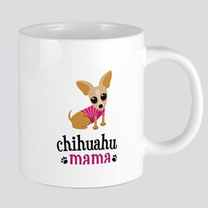 Chihuahua Mama Mom Pet Owner Cute Dog Lover Mugs