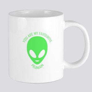 Aliens. You are my favourite human.*BEST SELL Mugs