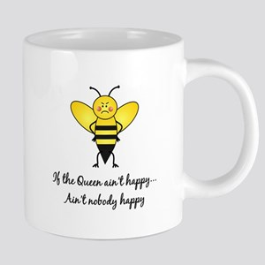 If The Queen Ain't Happy Mugs