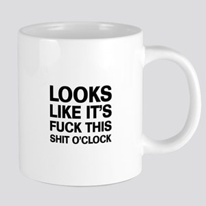 Fuck This O'Clock Mugs
