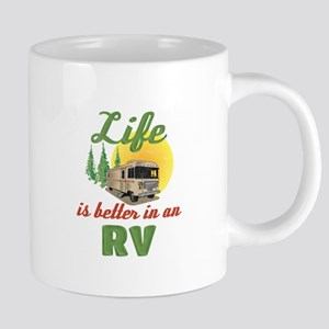 Life's Better In An RV Mugs