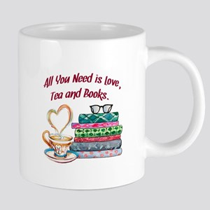 All You Need is Love, Tea and Books 20 oz Ceramic