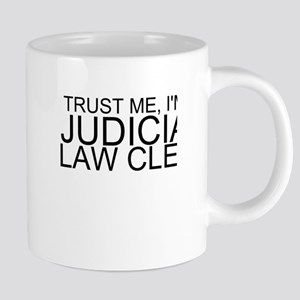 Trust Me, I'm A Judicial Law Clerk Mugs