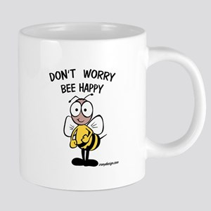 Don't Worry Bee Mugs