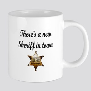 NEW SHERIFF IN TOWN Mugs