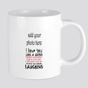 love you like a sister Mugs
