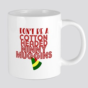 Cotton Headed Ninny Muggins Mugs