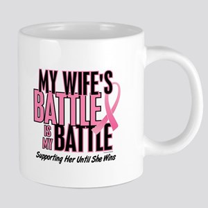 My Battle Too 1 (Wife BC) Mugs