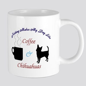 Nothing Makes My Day Like Coffee & Chihuahuas 20 o